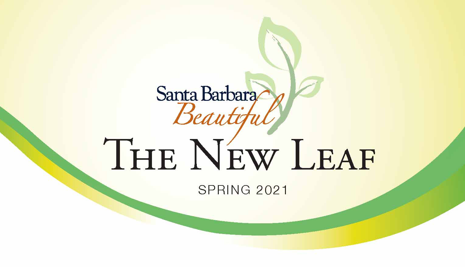 The New Leaf Newsletter Santa Barbara Beautiful